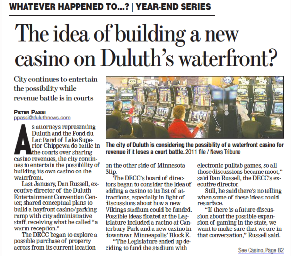 The idea of building a new casino on Duluth's waterfront?